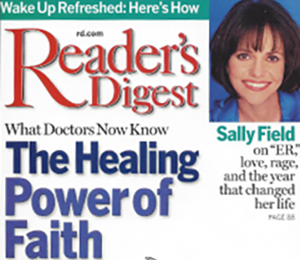 Reader's Digest cover story: The Healing Power of Faith by Lydia Strohl